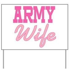Army Wife Yard Sign