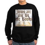 Jews are one for the Books Sweatshirt (dark)