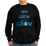 LET IT GROW Sweatshirt (dark)