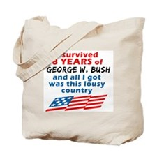 I Survived Bush... Country Tote Bag