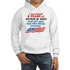I Survived Bush... Country Hoodie