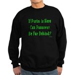 After Purim Comes Passover Sweatshirt (dark)