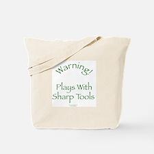 Warning - Sharp Tools Tote Bag