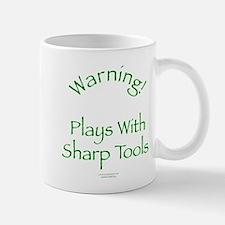 Warning - Sharp Tools Mug