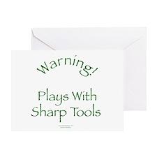Warning - Sharp Tools Greeting Card