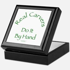 Carvers Do It By Hand Keepsake Box