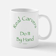 Carvers Do It By Hand Mug