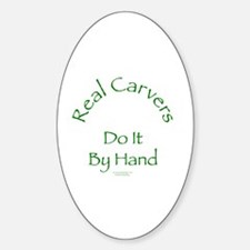 Carvers Do It By Hand Oval Decal