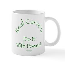 Carvers Do It With Power Mug