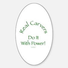 Carvers Do It With Power Oval Decal
