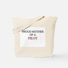 Proud Mother Of A PILOT Tote Bag