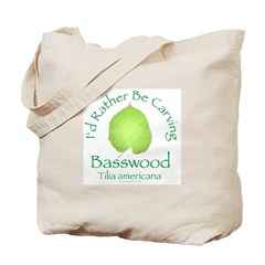 Rather Be Carving Basswood 2 Tote Bag