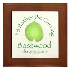 Rather Be Carving Basswood 2 Framed Tile