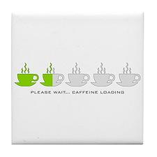 Please Wait Caffeine Loading Tile Coaster