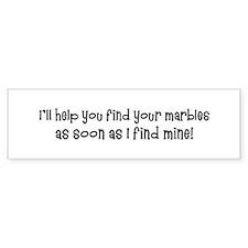 Psych-Finding Marbles Bumper Bumper Sticker