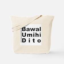 Bawal Umihi Dito Tote Bag
