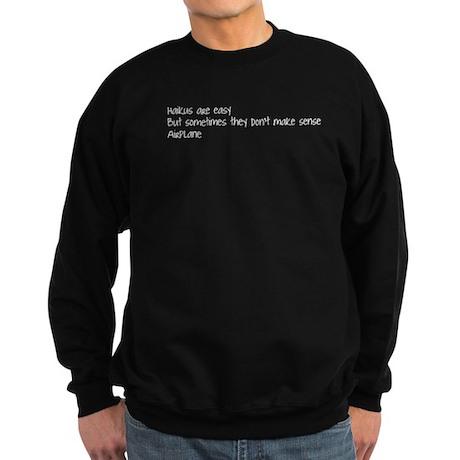 Haikus Are Easy... Sweatshirt (dark)