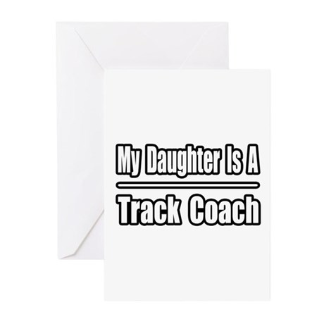 """""""My Daughter..Track Coach"""" Greeting Cards (Pk of 1"""