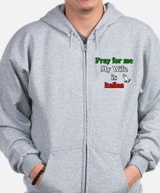 Pray for me my wife is Italia Zip Hoodie