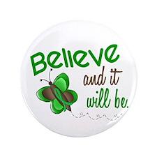 "Believe 1 Butterfly 2 GREEN 3.5"" Button"