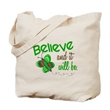Believe 1 Butterfly 2 GREEN Tote Bag
