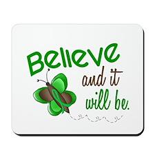 Believe 1 Butterfly 2 GREEN Mousepad