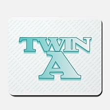 TWIN A  Mousepad