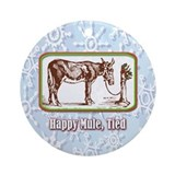Holiday mule Round Ornaments