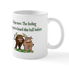 Deja Moo: The feeling... Mug