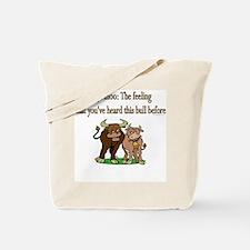 Deja Moo: The feeling... Tote Bag