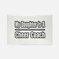 """Daughter..Cheer Coach"" Rectangle Magnet"