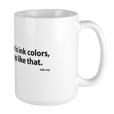 What's Important to Graphic Artist Large Mug