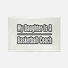 """Daughter..Basketball Coach"" Rectangle Magnet"