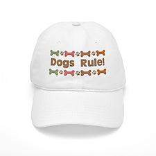 Dogs Rule Baseball Cap