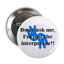 """""""Don't Ask Me"""" Button"""
