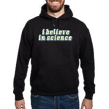 Believe in Science Hoodie