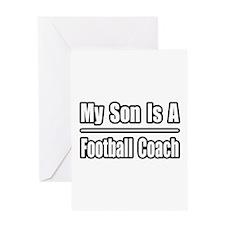 """My Son...Football Coach"" Greeting Card"