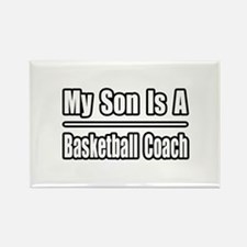 """My Son..Basketball Coach"" Rectangle Magnet"