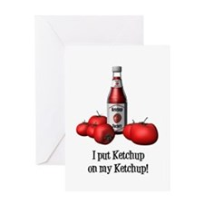 Ketchup on my Ketchup Greeting Card