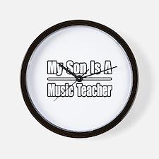 """My Son...Music Teacher"" Wall Clock"