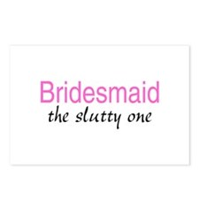 Bridesmaid (The Slutty One) Postcards (Package of