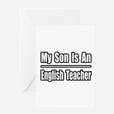 """My Son..English Teacher"" Greeting Card"