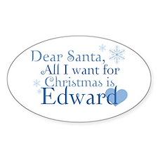 Dear Santa, All I want Oval Decal