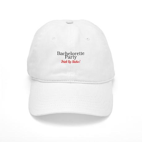 Bachelorette Party (Drink Up Bitches) Cap