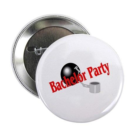 "Bachelor Party (Ball and Chain) 2.25"" Button"