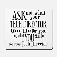 Ask Not Tech Director Mousepad