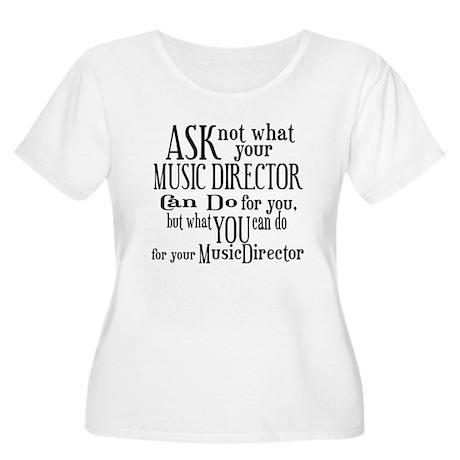 Ask Not Music Director Women's Plus Size Scoop Nec