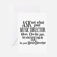 Ask Not Music Director Greeting Card