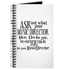 Ask Not Music Director Journal