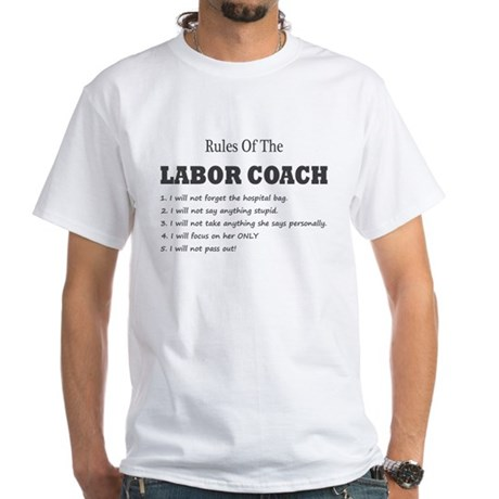 RULES OF THE LABOR COACH White T-Shirt